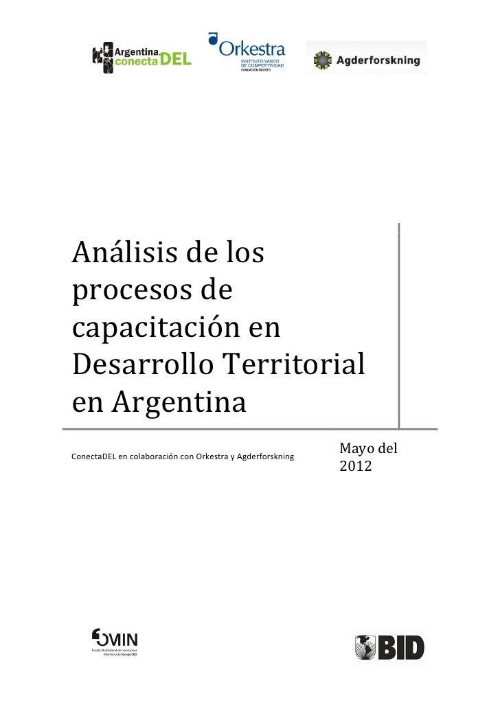 Análisis de losprocesos decapacitación enDesarrollo Territorialen ArgentinaConectaDEL en colaboración con Orkestra y Agder...