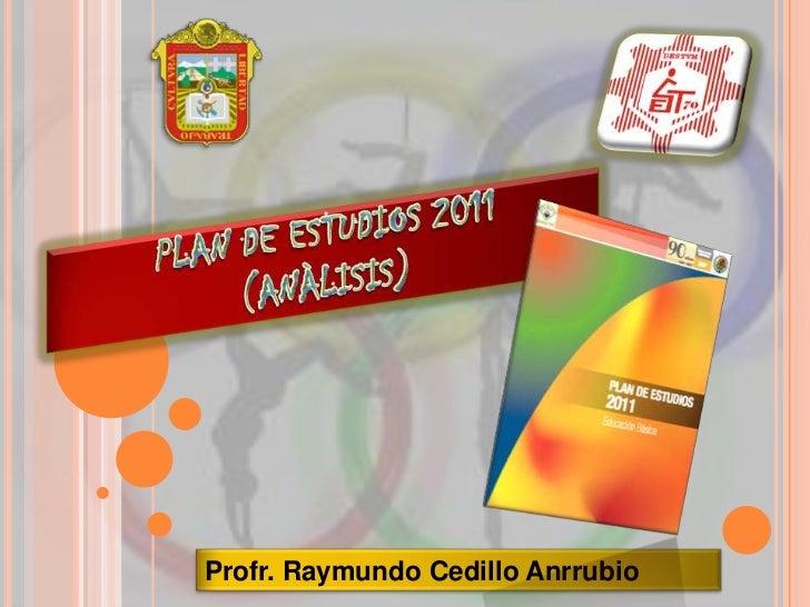 Profr. Raymundo Cedillo Anrrubio