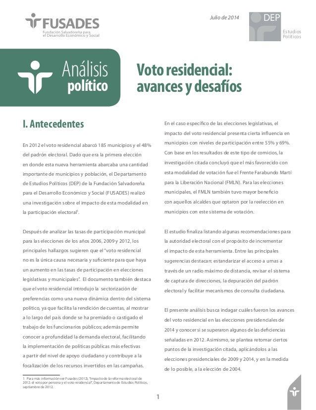 Votoresidencial: avancesydesafíos Análisis político I. Antecedentes En 2012 el voto residencial abarcó 185 municipios y el...