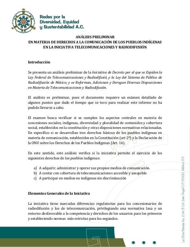 ANÁLISIS PRELIMINAR EN MATERIA DE DERECHOS A LA COMUNICACIÓN DE LOS PUEBLOS INDÍGENAS EN LA INICIATIVA TELECOMUNICACIONES ...