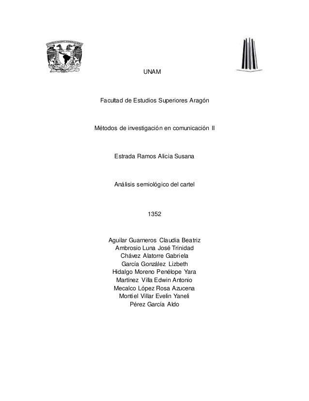 UNAM Facultad de Estudios Superiores Aragón Métodos de investigación en comunicación II Estrada Ramos Alicia Susana Anális...