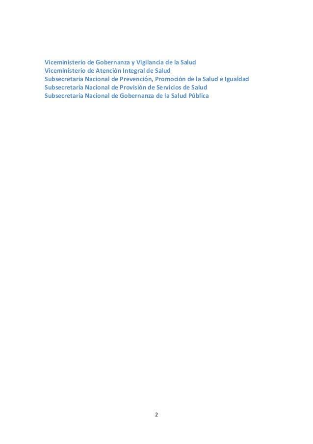 Viceministerio de Gobernanza y Vigilancia de la Salud Viceministerio de Atención Integral de Salud Subsecretaria Nacional ...