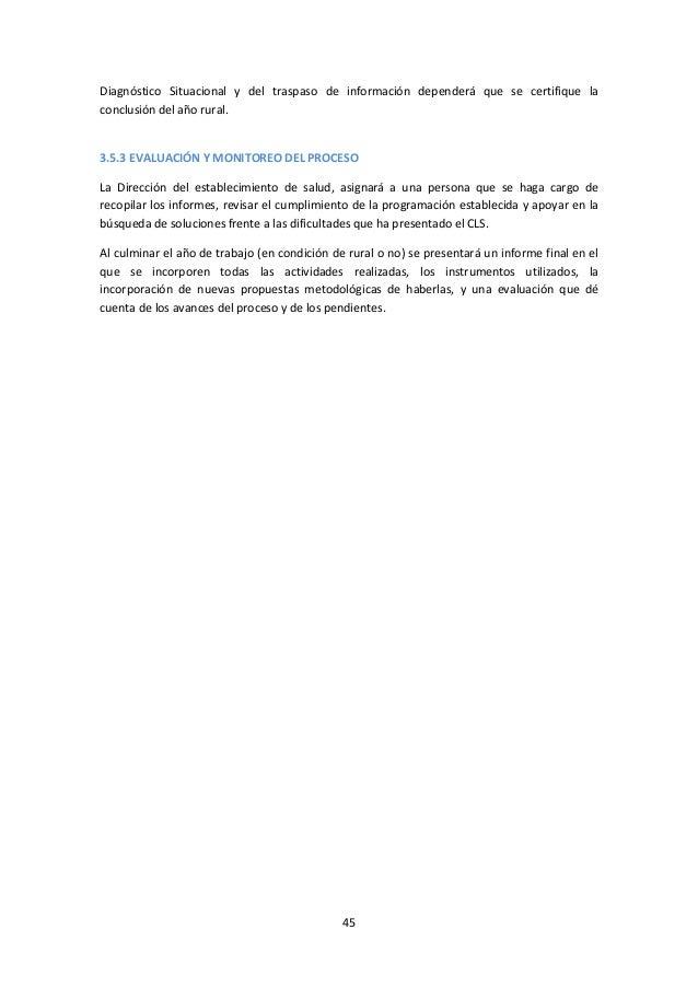 Diagnóstico Situacional y del traspaso de información dependerá que se certifique la conclusión del año rural.  3.5.3 EVAL...