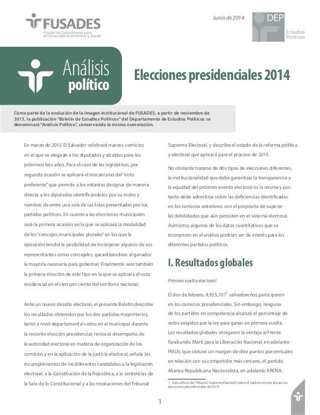 Eleccionespresidenciales2014Análisis político Como parte de la evolución de la imagen institucional de FUSADES, a partir d...