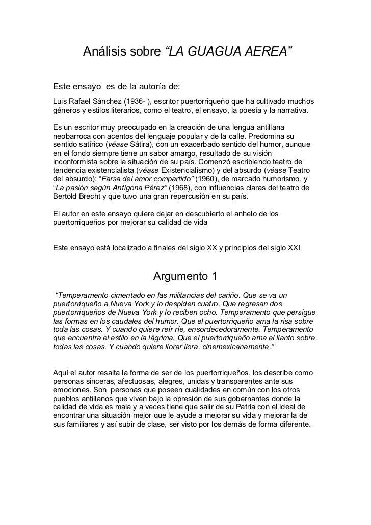 """Análisis sobre """"LA GUAGUA AEREA""""Este ensayo es de la autoría de:Luis Rafael Sánchez (1936- ), escritor puertorriqueño que ..."""