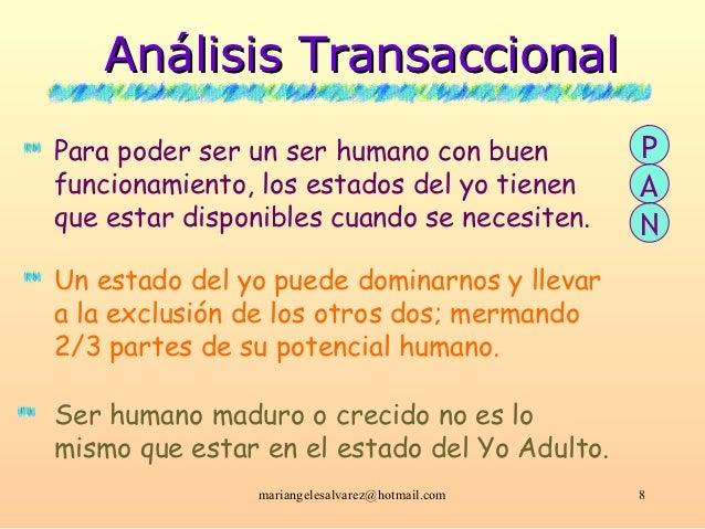 Análisis TransaccionalPara poder ser un ser humano con buen            Pfuncionamiento, los estados del yo tienen        A...