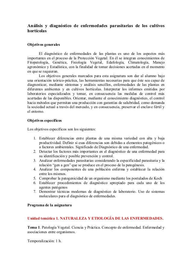 Análisis y diagnóstico de enfermedades parasitarias de los cultivos hortícolas Objetivos generales El diagnóstico de enfer...