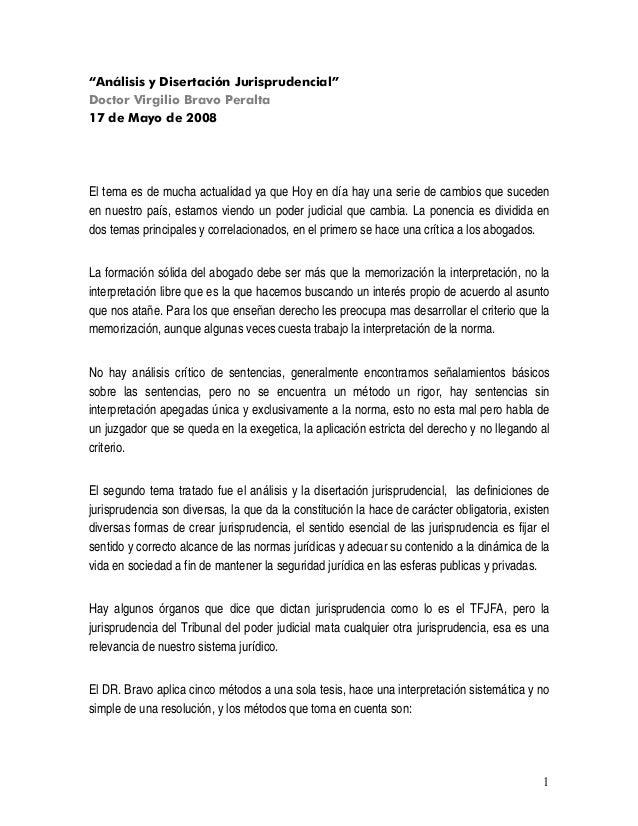 """1 """"Análisis y Disertación Jurisprudencial"""" Doctor Virgilio Bravo Peralta 17 de Mayo de 2008 El tema es de mucha actualidad..."""