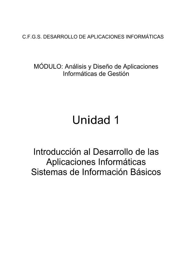 C. F.G. S. DESARROLLO DE APLICACIONES INFORMÁTICAS  MÓDULO:  Análisis y Diseño de Aplicaciones Informáticas de Gestión  Un...