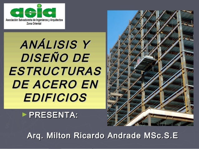 Análisis y diseño de estructuras de acero en edificios andrade