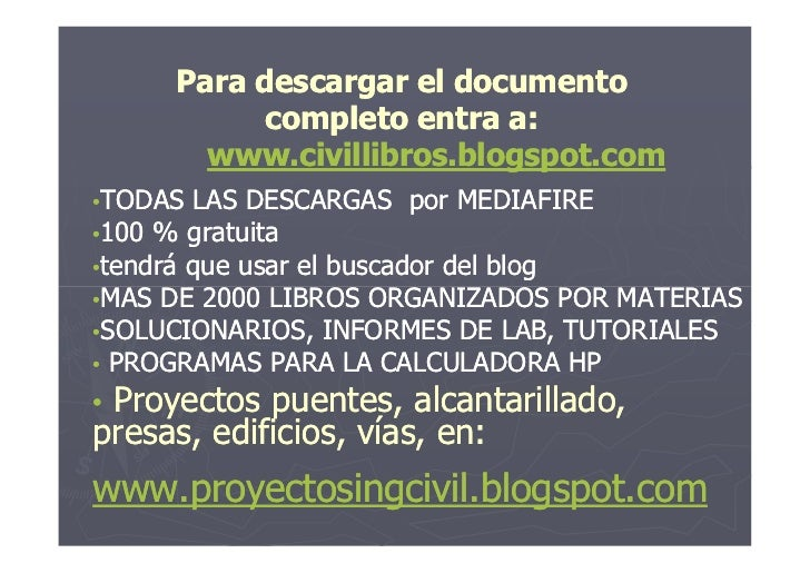 Para descargar el documento           completo entra a:       www.civillibros.blogspot.com•TODAS LAS DESCARGAS por MEDIAFI...