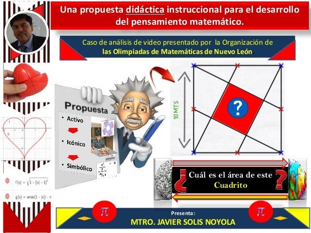 Caso de análisis de video presentado por la Organización de las Olimpiadas de Matemáticas de Nuevo León. Una propuesta did...