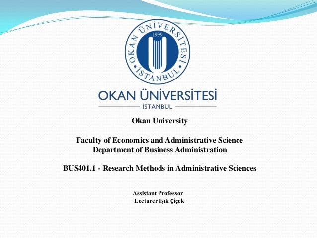 Okan University   Faculty of Economics and Administrative Science       Department of Business AdministrationBUS401.1 - Re...