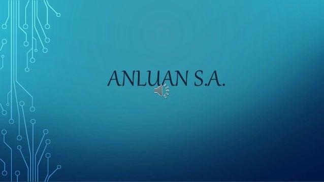 ANLUAN S.A.