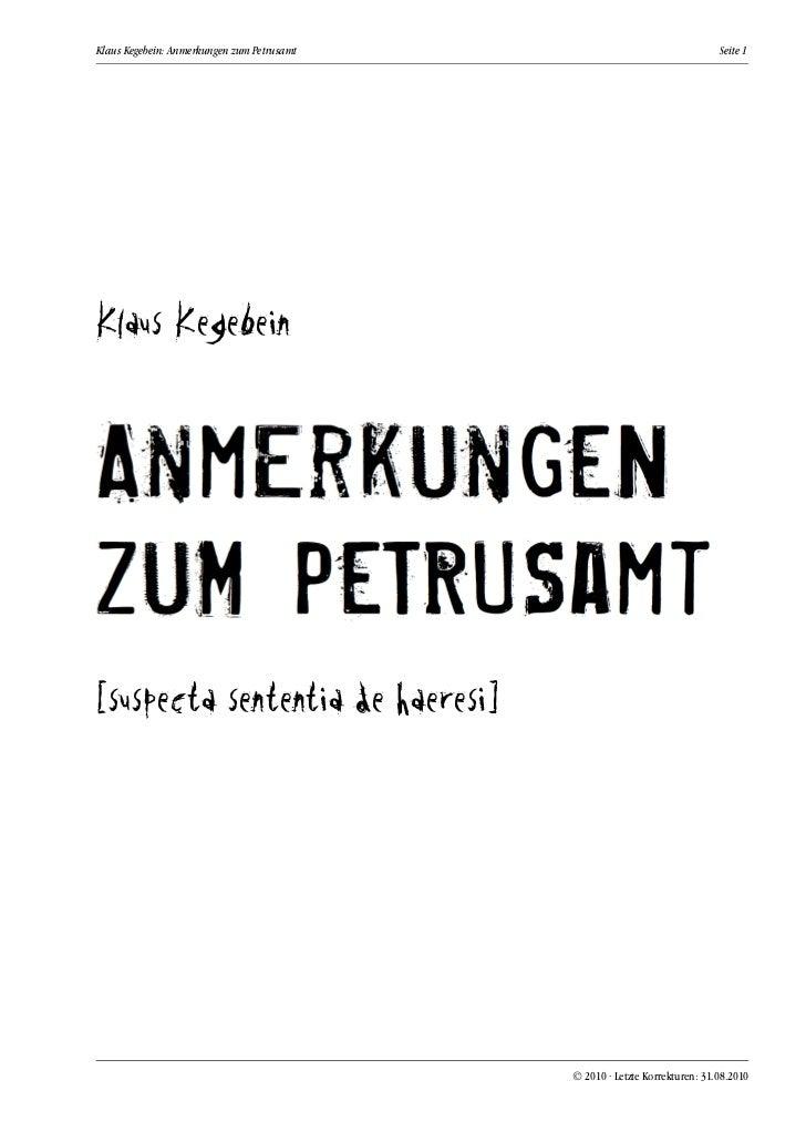 Klaus Kegebein: Anmerkungen zum Petrusamt                                   Seite 1Klaus Kegebein[suspecta sententia de ha...