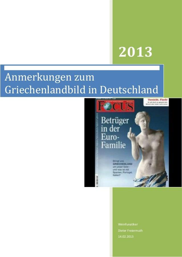 2013Anmerkungen zumGriechenlandbild in Deutschland                      Weinfunatiker                      Dieter Freiermu...