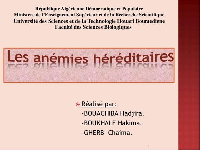  Réalisé par: -BOUACHIBA Hadjira. -BOUKHALF Hakima. -GHERBI Chaima. République Algérienne Démocratique et Populaire Minis...