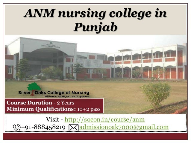 ANM nursing college in Punjab Visit - http://socon.in/course/anm +91-888458219 admissionoak7000@gmail.com Course Duration ...