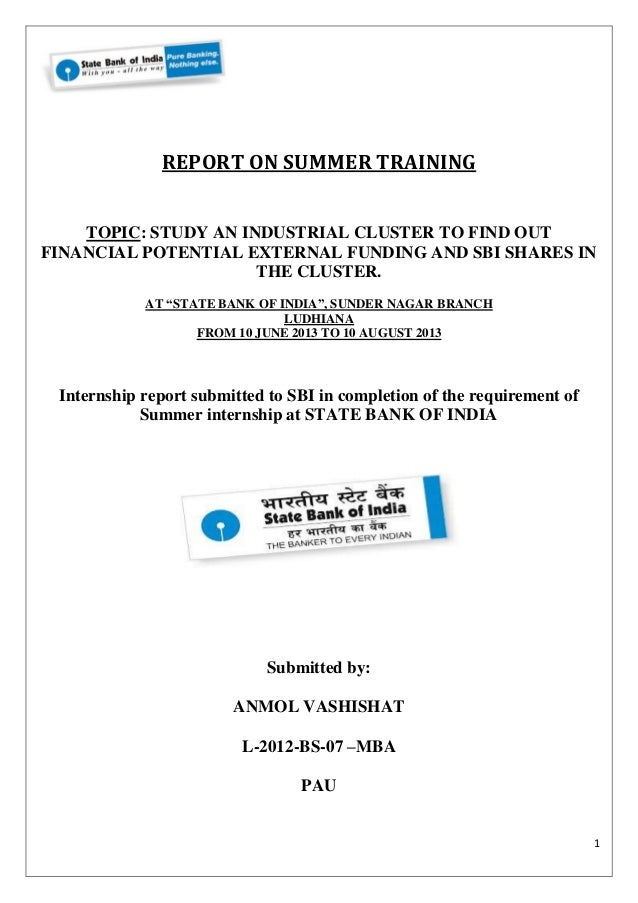 internship report state bank of india e See ruchi tiwari's profile on linkedin internship state bank of india june 2016 – present (1 year 11 months) lucknow area, india see experience details.