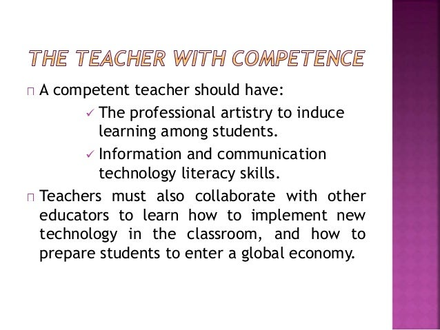 why is it important to be a competent teacher