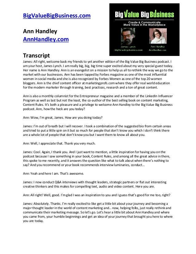 BigValueBigBusiness.com Ann Handley AnnHandley.com Transcript James: All right, welcome back my friends to yet another edi...