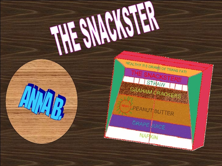 THE SNACKSTER ANNA B.