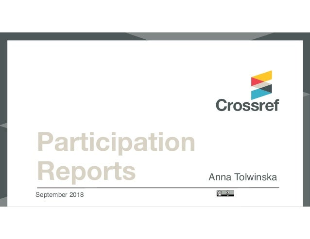 Participation Reports Anna Tolwinska September 2018