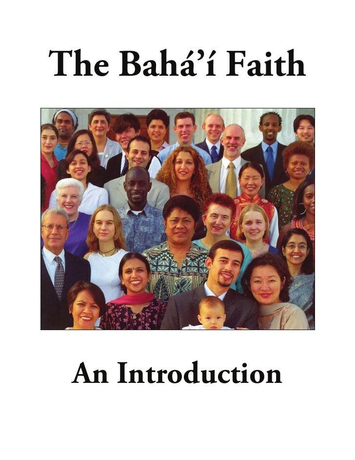 The Bahá'í Faith      An Introduction