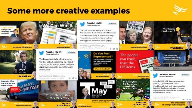 Some more creative examples The Economist ditches Tories, urging you to #VoteLibDem as the safe hands for jobs, trade, Eur...