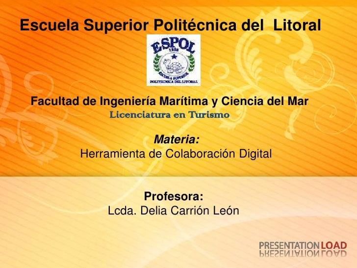 Escuela Superior Politécnica del Litoral     Facultad de Ingeniería Marítima y Ciencia del Mar                Licenciatura...