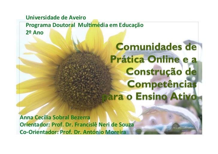 Universidade de Aveiro    Programa Doutoral  MulEmédia em Educação     2º Ano                     ...
