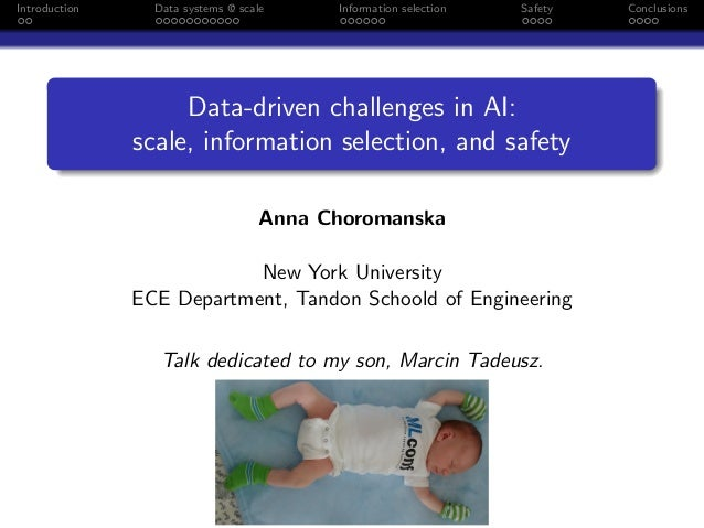 Introduction Data systems @ scale Information selection Safety Conclusions Data-driven challenges in AI: scale, informatio...