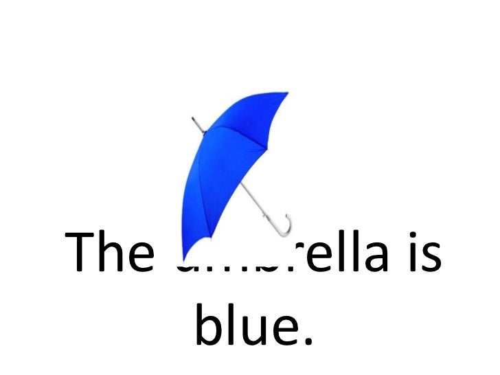 The umbrella is blue.<br />