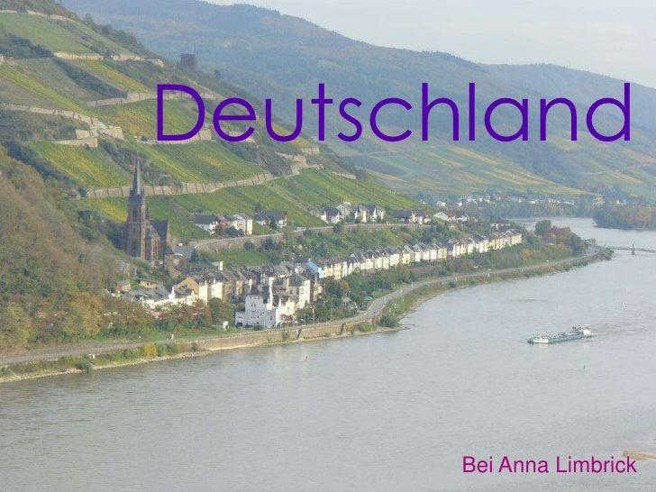 Deutschland<br />Bei Anna Limbrick<br />