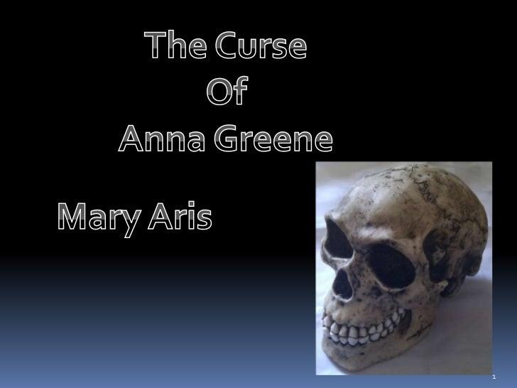 The Curse <br />Of<br />Anna Greene<br />Mary Aris<br />1<br />