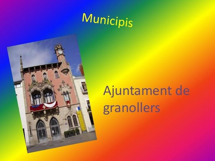 Ajuntament degranollers