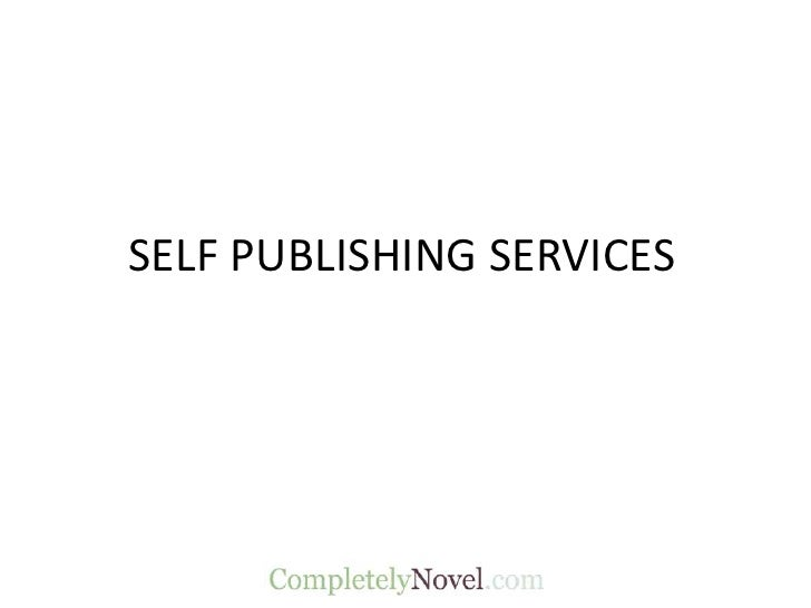 SELF PUBLISHING SERVICES<br />
