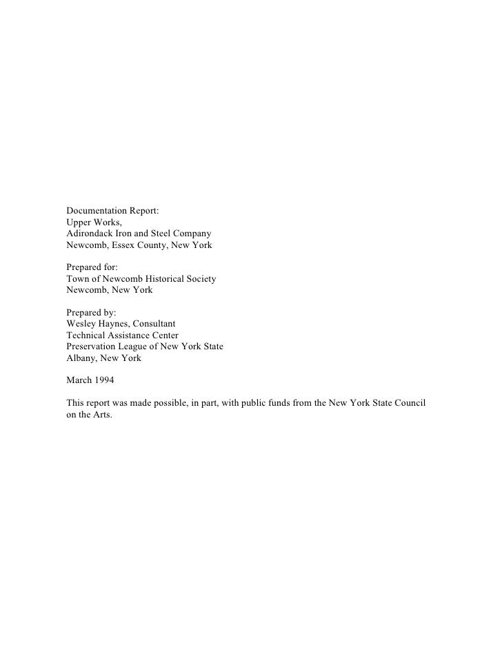 Documentation Report: Upper Works, Adirondack Iron and Steel Company Newcomb, Essex County, New York  Prepared for: Town o...