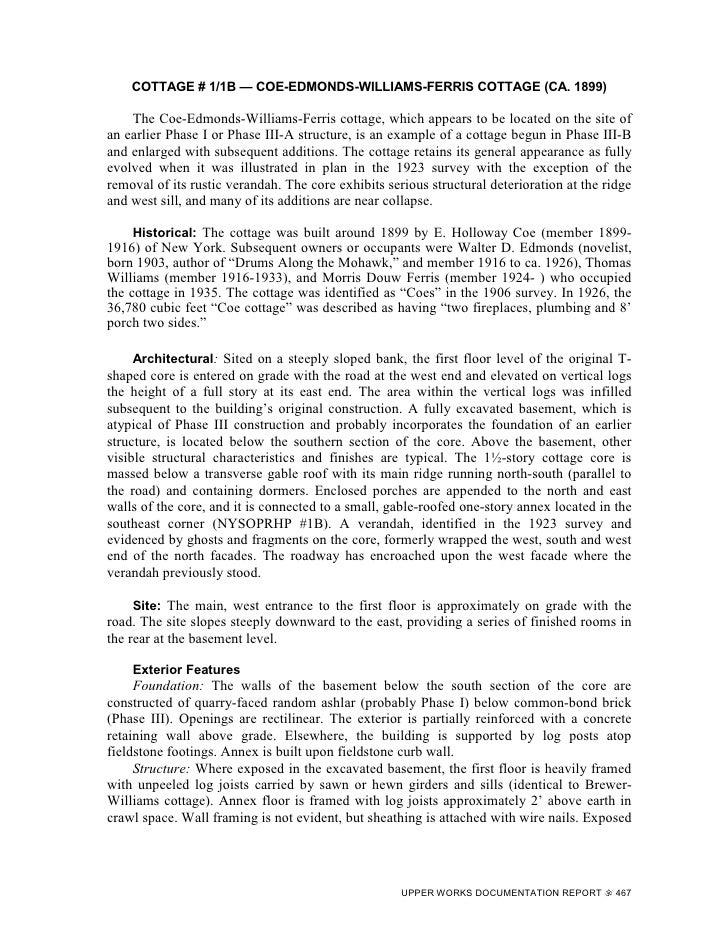 COTTAGE # 1/1B — COE-EDMONDS-WILLIAMS-FERRIS COTTAGE (CA. 1899)      The Coe-Edmonds-Williams-Ferris cottage, which appear...
