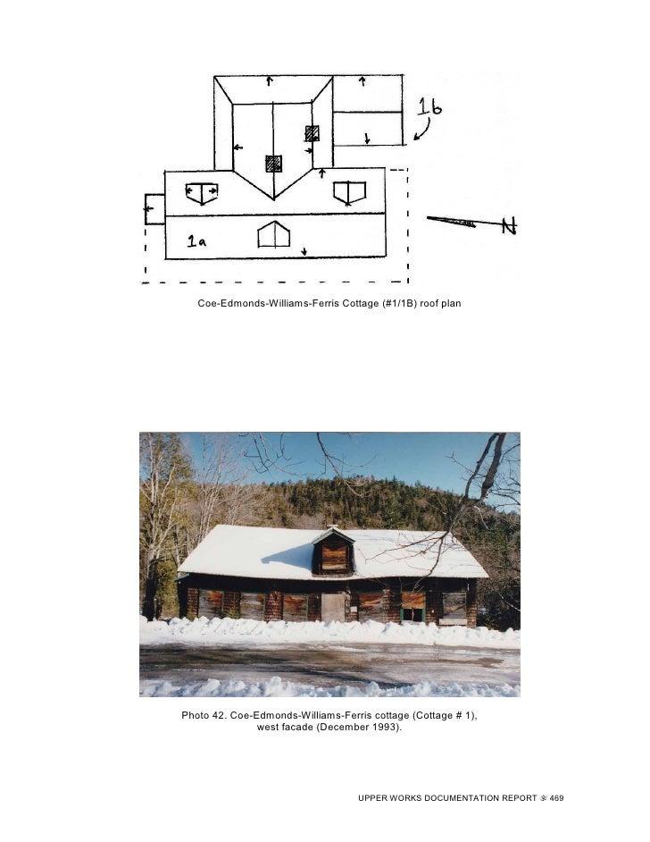 Coe-Edmonds-Williams-Ferris Cottage (#1/1B) roof plan     Photo 42. Coe-Edmonds-Williams-Ferris cottage (Cottage # 1),    ...