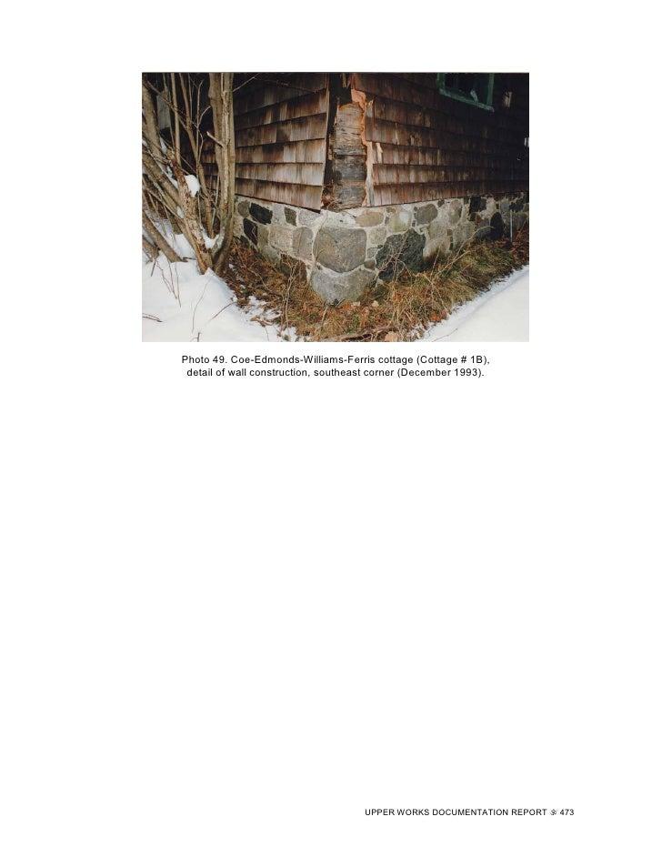 Photo 49. Coe-Edmonds-Williams-Ferris cottage (Cottage # 1B),  detail of wall construction, southeast corner (December 199...