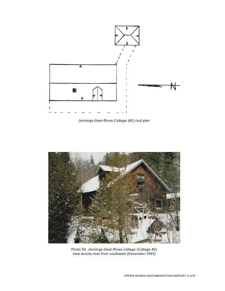 Jennings-Geer-Rives Cottage (#2) roof plan     Photo 50. Jennings-Geer-Rives cottage (Cottage #2)  view across river from ...