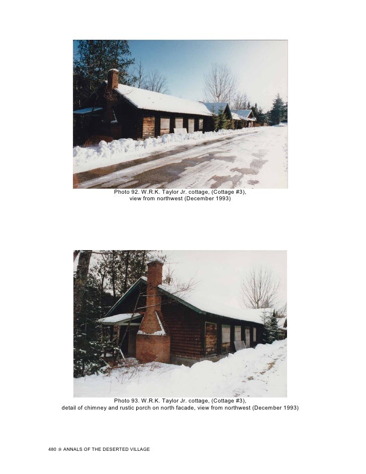 Photo 92. W.R.K. Taylor Jr. cottage, (Cottage #3),                               view from northwest (December 1993)      ...