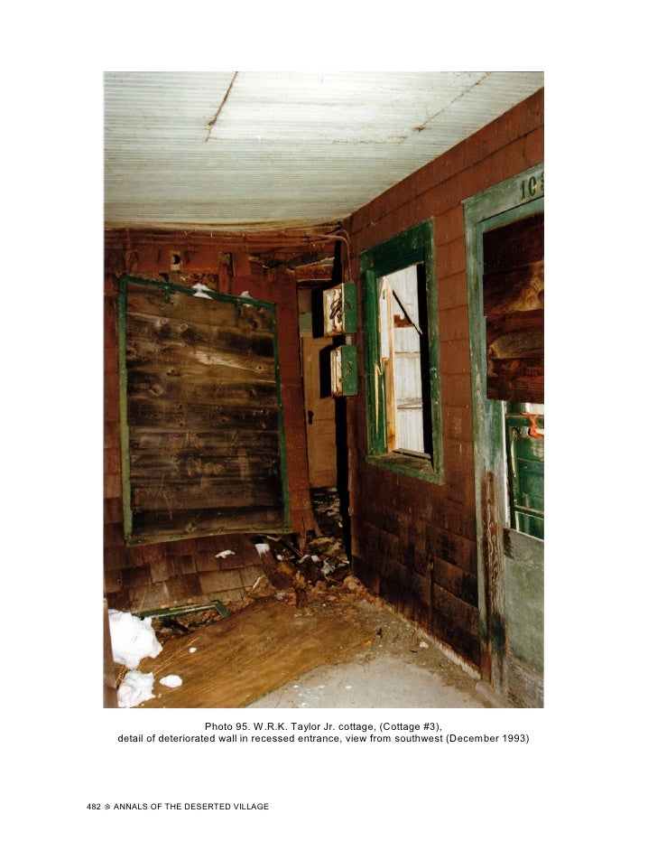 Photo 95. W.R.K. Taylor Jr. cottage, (Cottage #3),       detail of deteriorated wall in recessed entrance, view from south...