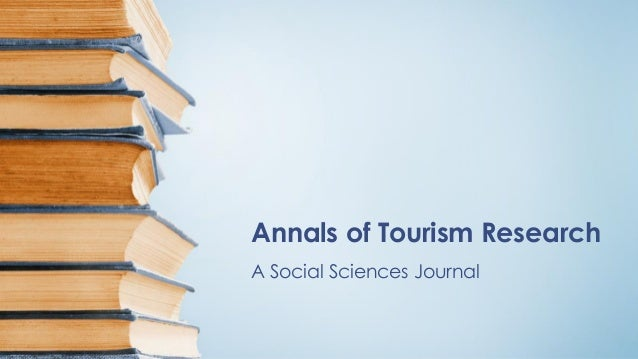 Annals of Tourism Research A Social Sciences Journal