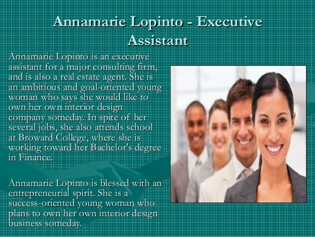 Annamarie Lopinto - ExecutiveAnnamarie Lopinto - Executive AssistantAssistant Annamarie Lopinto is an executiveAnnamarie L...