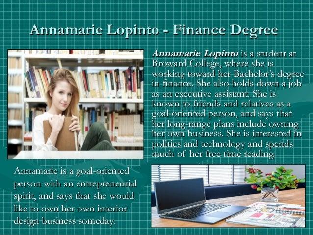 Annamarie Lopinto - Finance DegreeAnnamarie Lopinto - Finance Degree Annamarie LopintoAnnamarie Lopinto is a student atis ...