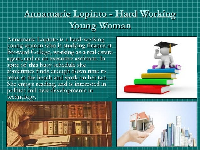 Annamarie Lopinto - Hard WorkingAnnamarie Lopinto - Hard Working Young WomanYoung Woman Annamarie Lopinto is a hard-workin...