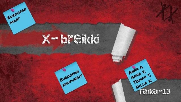 X- breikki Taika-13