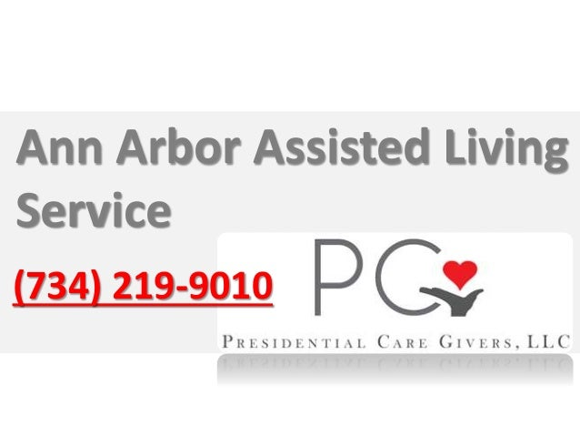 (734) 219-9010 Ann Arbor Assisted Living Service